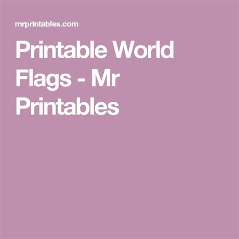 mr printables flags of the world 53 best images about teacher appreciation on pinterest
