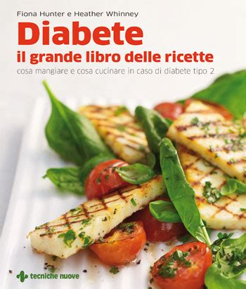 cucinare per diabetici 187 ricette diabete