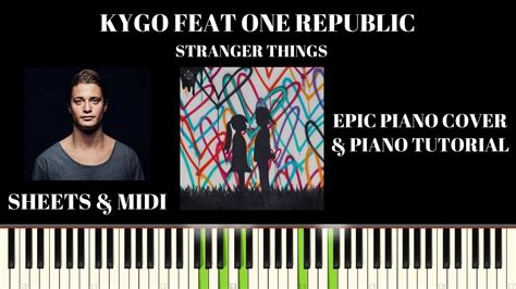 one republic tutorial piano kygo feat one republic stranger things piano cover