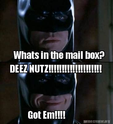Whats In The Box Meme - meme creator whats in the mail box deez nutz