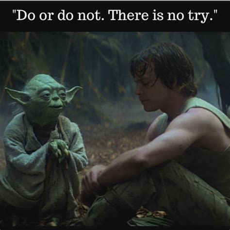 do or do not there is no try tattoo yoda leadership guru accelerated coaching consulting