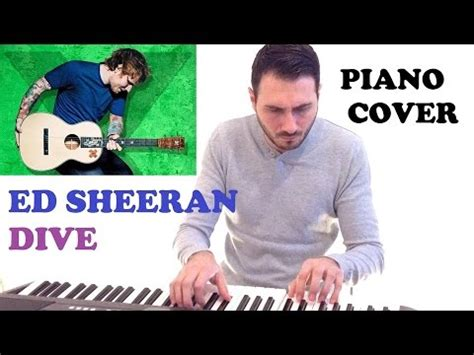 ed sheeran dive mp3 5 42 mb ed sheeran dive piano cover download mp3