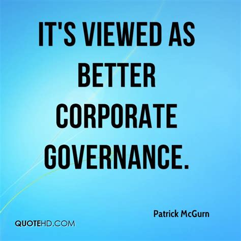 better corporate governance mcgurn quotes quotehd