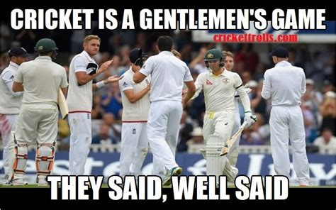 Crickets Meme - brace yourself no sledging no ashes funny cricket meme picture