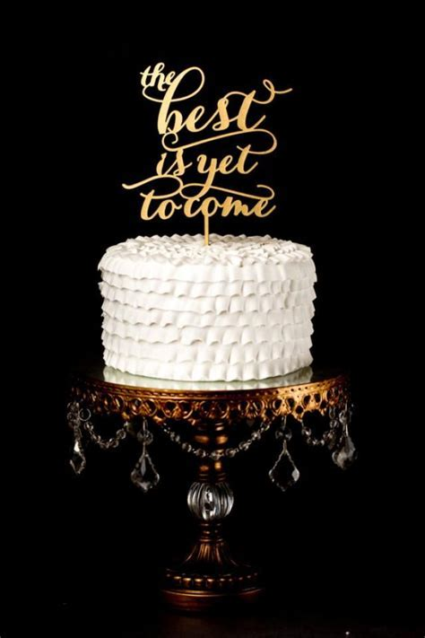Wedding Cake Topper   The Best Is Yet To Come #2244368