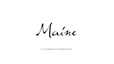 the maine tattoos maine usa state name designs tattoos with names