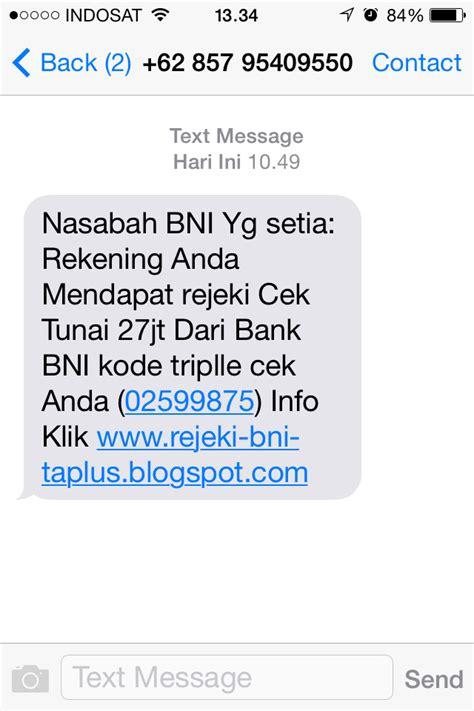 format cek mutasi sms banking bni sms penipuan hadiah 27 jt mengaku dari bank bni 187 rumah