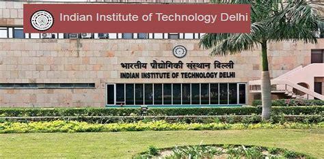Iit Delhi Mba Admission 2018 by Iit Delhi Jr Project Assistant 4 Posts Walkin