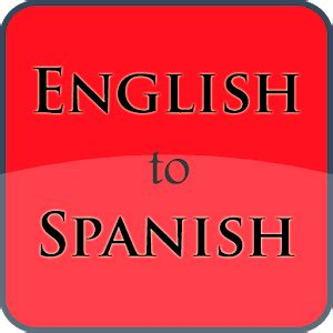 full text of spanish english and english spanish download full english to spanish dictionary 1 2 1 apk