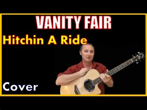 Vanity Fair Song by Hitchin A Ride Cover Vanity Fair Songs