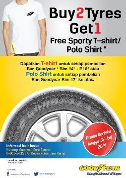 Tshirt Indonesia 31 buy 2 tyres get 1 polo t shirt goodyear