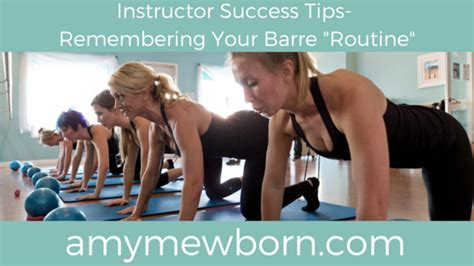 Remembering Your Barre Quot Routine Quot In Your Barre Certification Barre Class Template