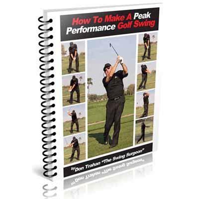 peak performance golf swing foundations manual peak performance mini manual swing surgeon don trahan