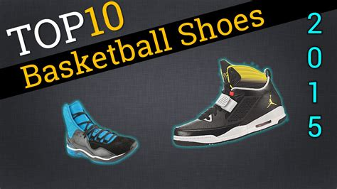 compare basketball shoes top 10 basketball shoes 2015 compare the best basketball
