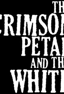 The Crimson Petal and the White - Rotten Tomatoes