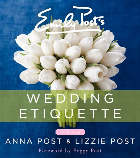Wedding Etiquette by Emily Post S Wedding Etiquette The Emily Post Institute