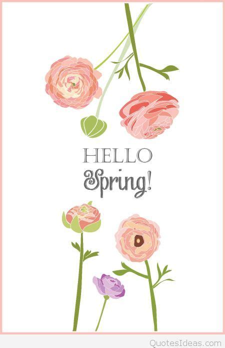 printable spring quotes card wallpaper hello spring image