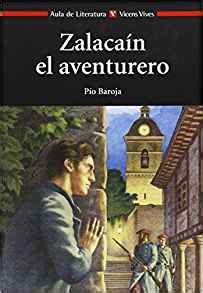 zalacain el aventurero zalacain the adventurer spanish edition amazon com zalacain el aventurero zalacain the adventurer 9788431635176 pio baroja books