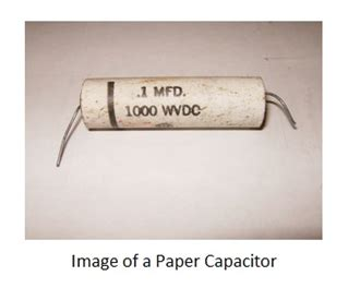 paper capacitor rating basic electronics fixed capacitors