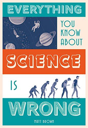 everything you know about 1849944024 pdf everything you know about science is wrong free ebooks download ebookee