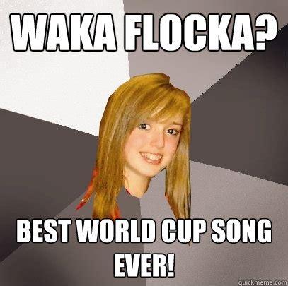Waka Flocka Meme - waka flocka best world cup song ever musically