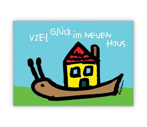 viel glück im neuen haus gl 252 ckwunschkarte zum neuen heim grusskarten onlineshop