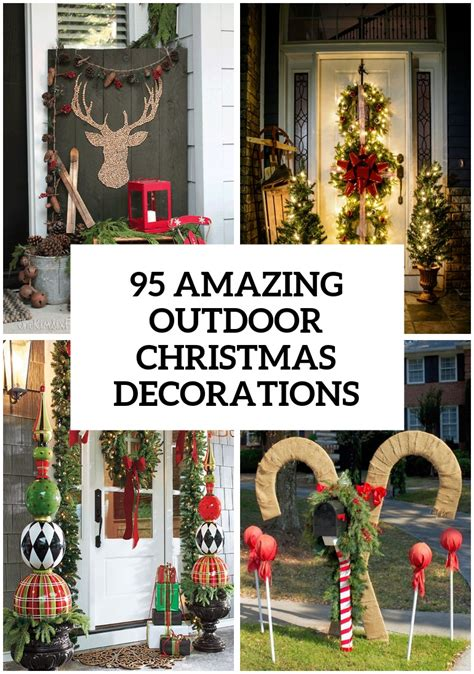 christmas decorating ideas 95 amazing outdoor christmas decorations digsdigs