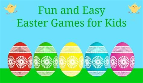 easter games some great ideas for easter games for kids my kids guide