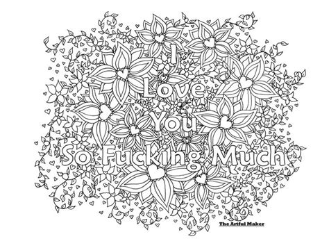 i love you so fucking much adult coloring page by the