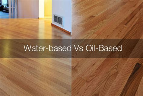 Water based polyurethane vs Oil based polyurethane