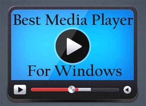best media player windows top 5 best media player for windows best audio