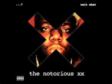 download biggie smalls album notorious b i g the xx dead wrong remix free