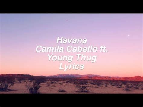 Download Mp3 Havana Feat Young Thug | 4 76 mb havana camila cabello ft young thug lyrics