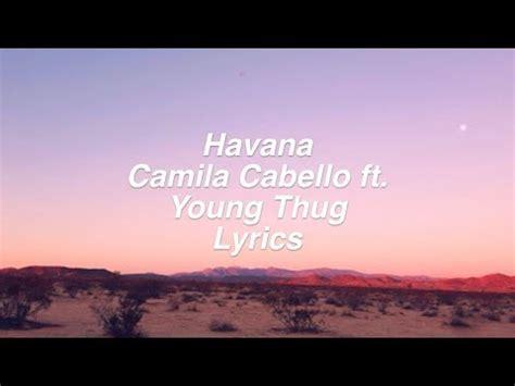 download mp3 havana young thug 4 76 mb havana camila cabello ft young thug lyrics