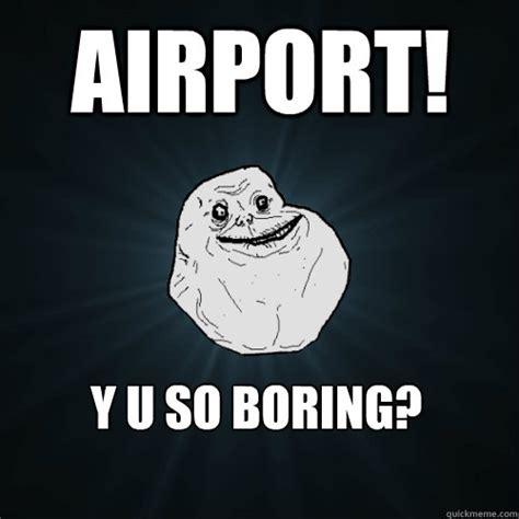 Boring Meme - bored at work memes