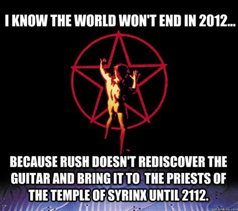 Rush Meme - 2112 memes quickmeme