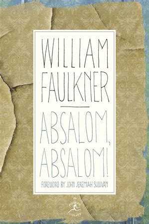 absalom absalom vintage classics absalom absalom by william faulkner penguinrandomhouse com