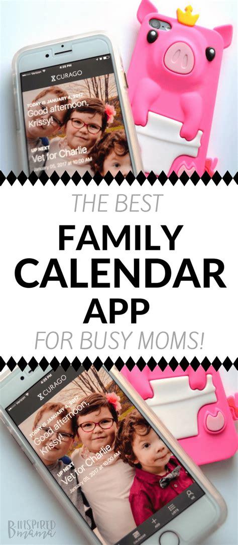 Best Family Calendar App The Best Family Calendar App For Busy B Inspired
