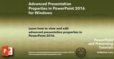 microsoft powerpoint tutorial advanced advanced presentation properties in powerpoint 2016 for