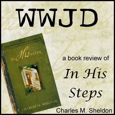 in his steps books in his steps wwjd a book review becky emerick