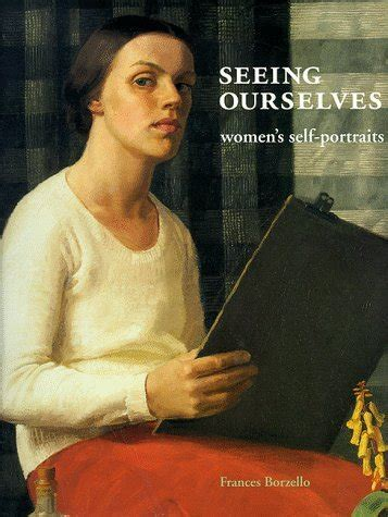 seeing ourselves womens self portraits frances borzello publications