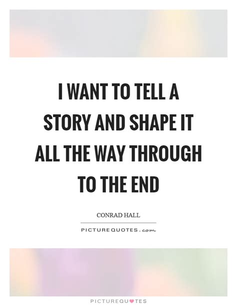 Wants To Write A Tell All by Conrad Quotes Sayings 37 Quotations
