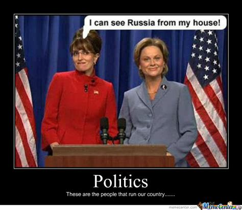 who said i can see russia from my backyard sarah palin by cookiemonster meme center
