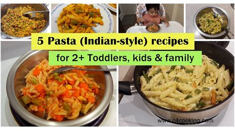 5 pasta indian style recipes for 2 toddlers kids family easy dinner kids lunchbox