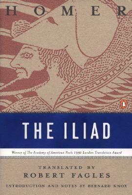 The Iliad By Homer the iliad book 1 the rage of achilles tecpatl de tlatoc
