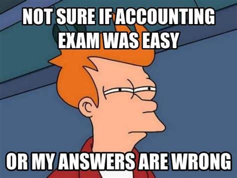 Accounting Memes - cpa test jokes and memes magoosh cpa blog