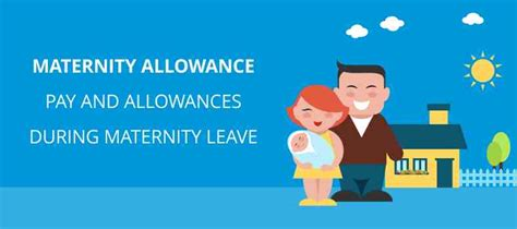 maternity allowance pay and allowances during maternity