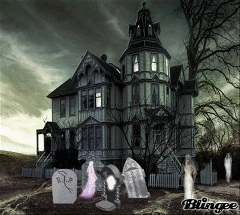 ghost in your house ghost house picture 128601999 blingee com