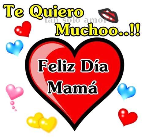 imagenes que digan te quiero mucho mamá te quiero mucho feliz d 237 a mam 225 imagen 8797 im 225 genes cool