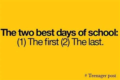 day of school quotes tired best days of my school pictures quotes memes images jokes photos